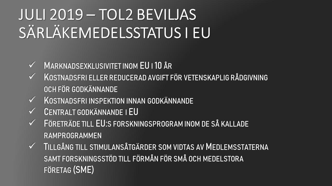 SÄRLÄKEMEDELSSTATUS I EU